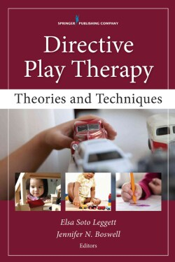 Directive Play Therapy: Theories and Techniques (Paperback)
