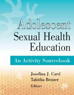 Adolescent Sexual Health Education