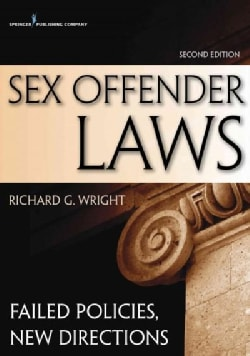 Sex Offender Laws: Failed Policies, New Directions (Paperback)