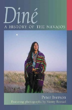 Dine: A History of the Navajos (Paperback)