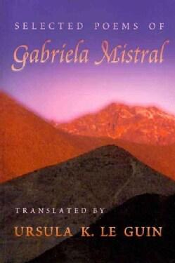Selected Poems of Gabriela Mistral (Paperback)