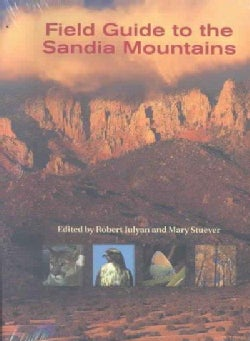 Field Guide To The Sandia Mountains (Spiral bound)