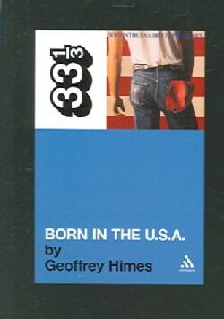 Born in the U.S.A.: 33 1/3 (Paperback)