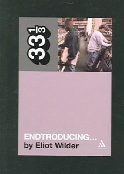 Endtroducing...: 33 1/3 (Paperback)