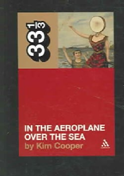 In the Aeroplane over the Sea (Paperback)