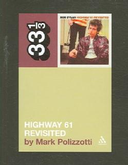 Highway 61 Revisited (Paperback)