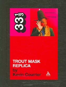 Trout Mask Replica (Paperback)