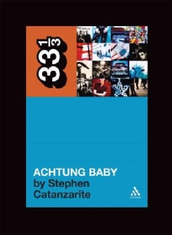 Achtung Baby: Meditations on Love in the Shadow of the Fall (Paperback)