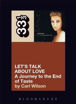 Let's Talk About Love: A Journey to the End of Taste (Paperback)