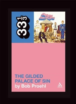 The Gilded Palace of Sin (Paperback)