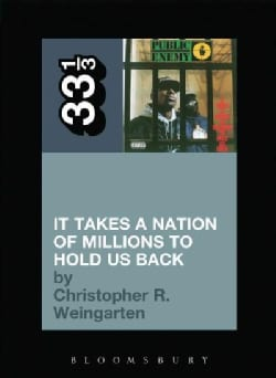 It Takes a Nation of Millions to Hold Us Back (Paperback)