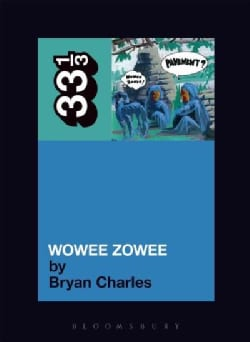 Pavement's Wowee Zowee (Paperback)