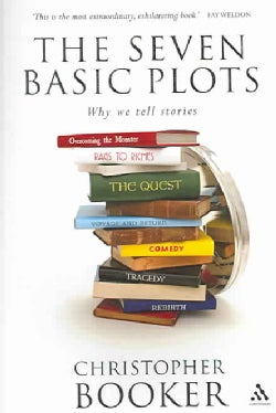 The Seven Basic Plots: Why We Tell Stories (Paperback)