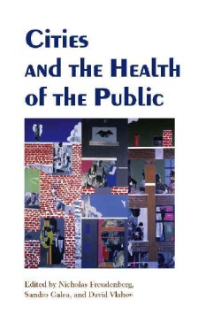 Cities And the Health of the Public (Paperback)