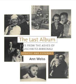The Last Album: Eyes from the Ashes of Auschwitz-birkenau (Hardcover)