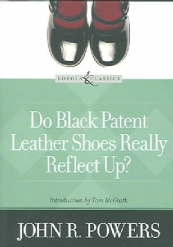 Do Black Patent Leather Shoes Really Reflect Up? (Paperback)