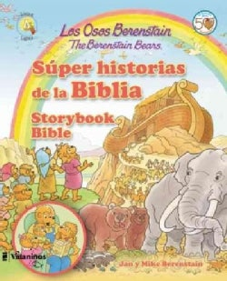 Los Osos Berenstain Super historias de la Biblia / The Berenstain Bears Storybook Bible (Hardcover)