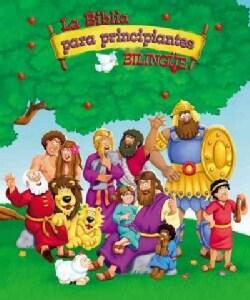 La Biblia para principiantes /The Bible for Beginners: Historias biblicas para ninos /Bible Stories for Children (Hardcover)