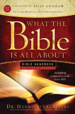 What the Bible Is All About: Bible Handbbook: KJV Edition (Paperback)