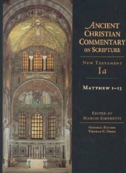 Matthew 1-13: New Testament 1A (Hardcover)