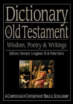 Dictionary of the Old Testament: Wisdom, Poetry & Writings (Hardcover)