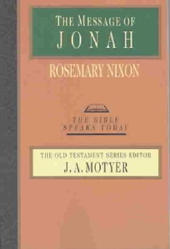 The Message of Jonah: Presence in the Storm (Paperback)