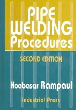 Pipe Welding Procedures (Hardcover)