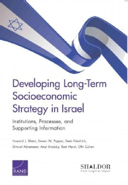 Developing Long-term Socioeconomic Strategy in Israel: Institutions, Processes, and Supporting Information (Paperback)