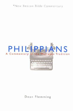 Philippians: A Commentary in the Wesleyan Tradition (Paperback)