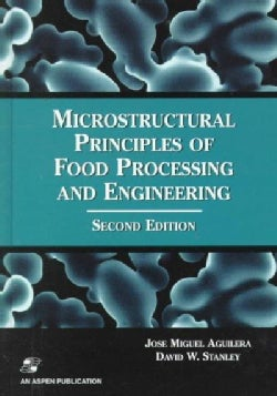 Microstructural Principles of Food Processing and Engineering (Hardcover)