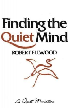 Finding the Quiet Mind (Paperback)