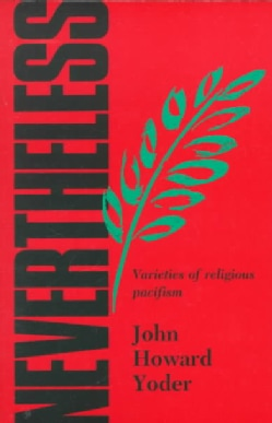 Nevertheless: The Varieties and Shortcomings of Religious Pacifism (Paperback)