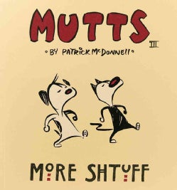 Mutts III: More Shtuff (Paperback)