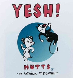 Yesh!: Mutts IV (Paperback)