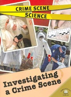 Investigating a Crime Scene (Paperback)