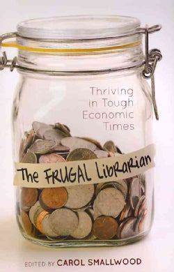 The Frugal Librarian (Paperback)