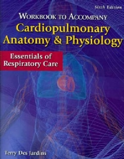 Cardiopulmonary Anatomy & Physiology: Essentials of Respiratory Care (Paperback)
