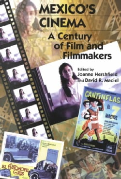 Mexico's Cinema: A Century of Film and Filmmakers (Paperback)
