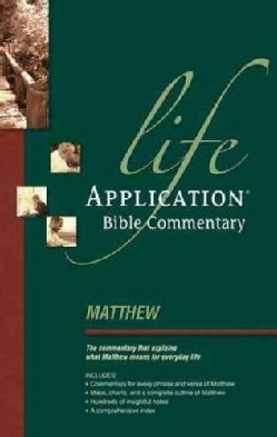 Life Application Bible Commentary: Matthew (Paperback)