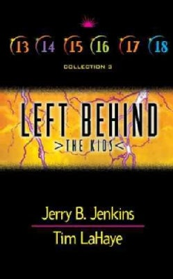 Left Behind: The Kids : Collection 3 : Volumes 13-18 (Paperback)
