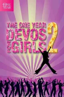 The One Year Devos for Girls (Paperback)
