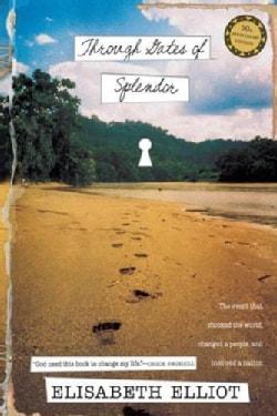 Through Gates of Splendor (Paperback)