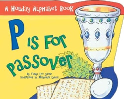 P Is for Passover: A Holiday Alphabet Book (Paperback)