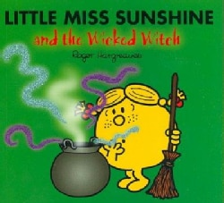 Little Miss Sunshine and the Wicked Witch (Paperback)