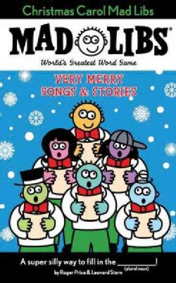 Christmas Carol Mad Libs: Very Merry Songs & Stories (Paperback)