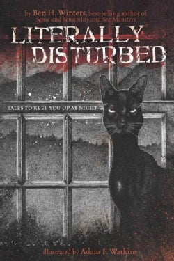 Literally Disturbed: Tales to Keep You Up at Night (Hardcover)
