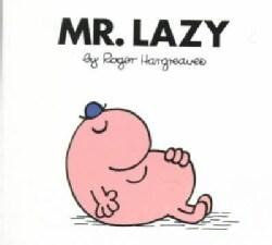 Mr. Lazy (Paperback)