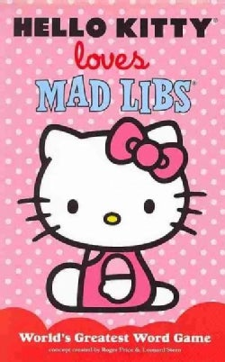 Hello Kitty Loves Mad Libs (Paperback)