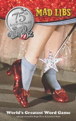 The Wizard of Oz Mad Libs (Paperback)