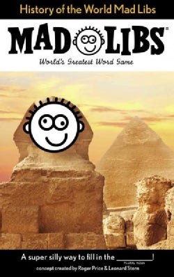 Mad Libs: History of the World Mad Libs (Paperback)